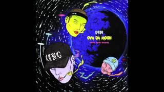 Debi - Ova Da Moon (Moon, Owen Ovadoz)