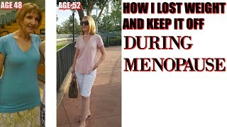 💪HOW I LOST WEIGHT DURING MENOPAUSE💪