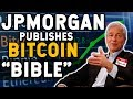 Jamie Dimon (JPM CEO) is a FRAUD and HYPOCRITE: JPMorgan Publishes the BITCOIN BIBLE