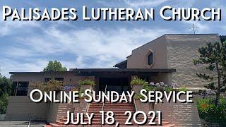 PLC Sunday Service 7.18.21