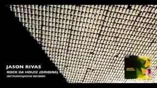 Jason Rivas - Rock Da House (Original Mix)