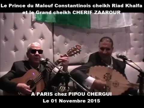 Le prince du Malouf cheikh Riad Khalfa 2015 A PARIS chez PIPOU CHERGUI (01)