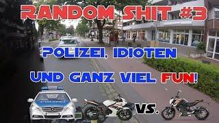POLIZEI, IDIOTEN UND GANZ VIEL FUN! || Random sh*t 3# || MotoMünster