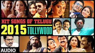 Hit Songs Of Telugu 2015 || Jukebox