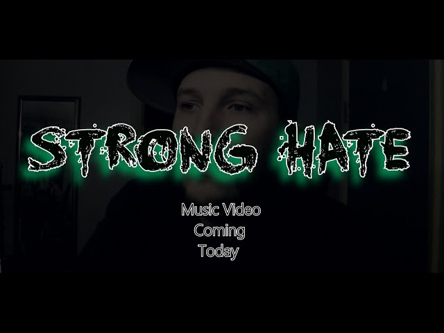 Strong Hate