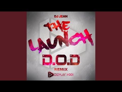 The Launch (D.O.D Remix Radio Edit)