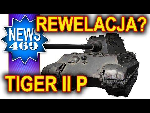 Tiger II P - nowy rewelacyjny premium? - NEWS - World of Tanks