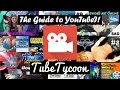 THE GUIDE TO YOUTUBE! -Tube Tycoon w/ Rose & ShadowSoul!