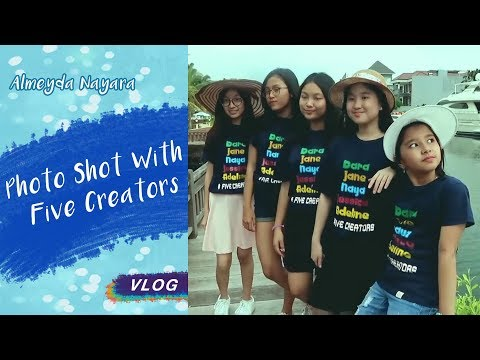 Vlog nya Naya - Photo Shoot With Five Creators