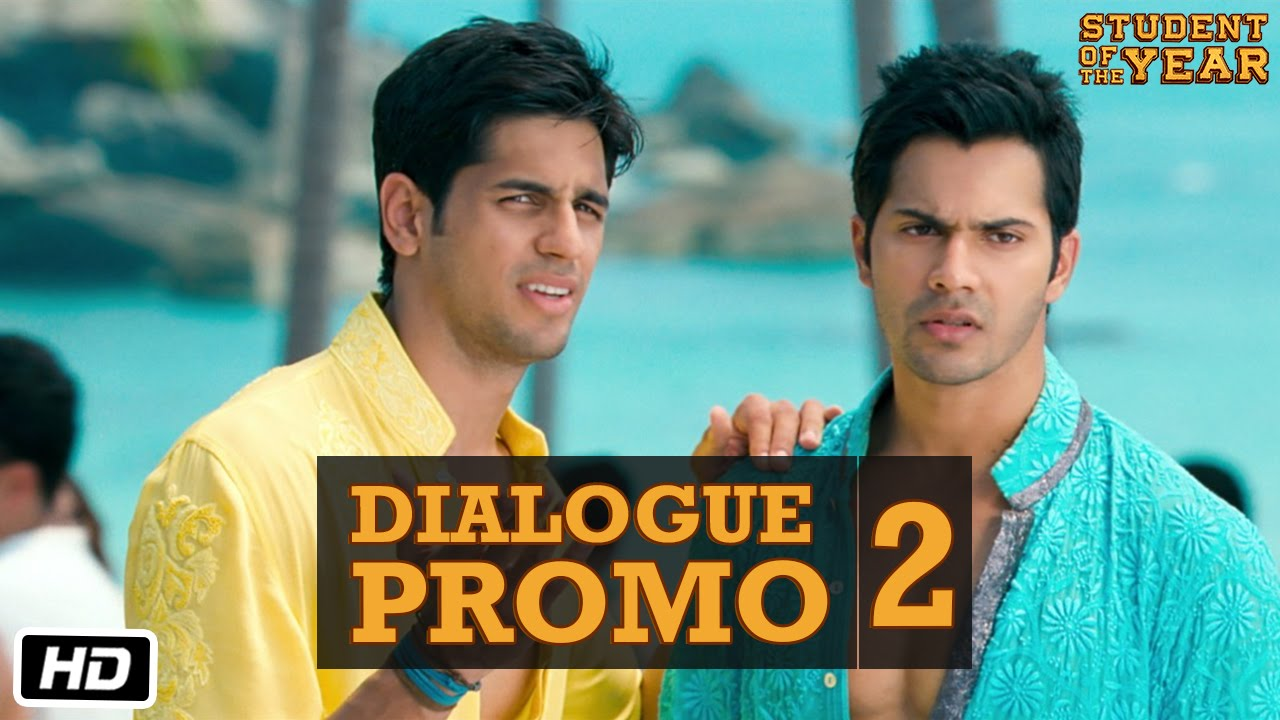 Student Of The Year Official Dialogue Promo 2 Sidharth Malhotra