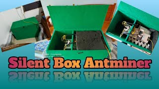 Silent box Antminer