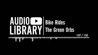 Video Bike Rides   The Green Orbs   YouTube download MP3, 3GP, MP4, WEBM, AVI, FLV Juli 2018