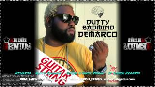 Demarco - Dutty Badmind [Guitar String Riddim] May 2014