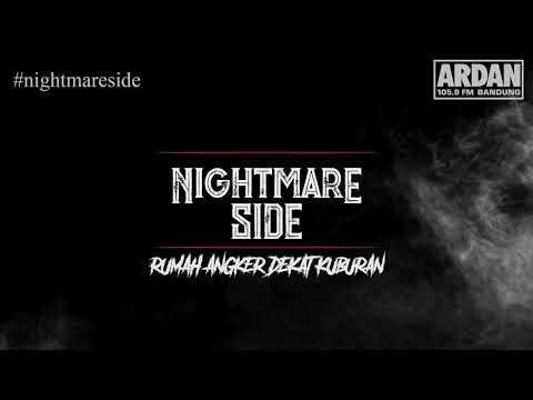 RUMAH ANGKER DEKAT KUBURAN - (NIGHTMARE SIDE OFFICIAL 2018) - ARDAN RADIO