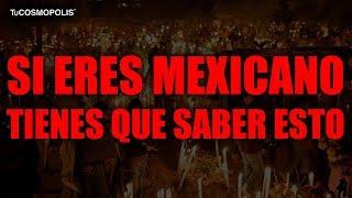 Si eres MEXICANO tienes que SABER ESTO