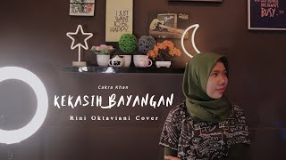 Kekasih Bayangan - Cakra Khan   Cover By Rini Oktaviani