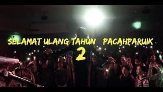 Video SELAMAT ULANG TAHUN #PACAHPARUIK download MP3, 3GP, MP4, WEBM, AVI, FLV Mei 2018