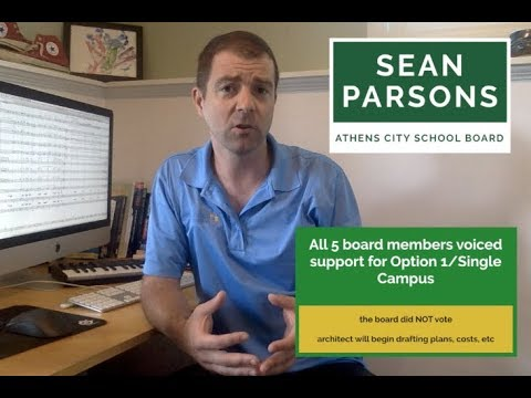 Athens City School Board Favoring Single Campus, Sean Parsons Explains