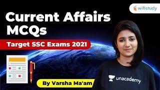 Current Affairs MCQs | Target SSC Exam 2021 by Versha Ma'am