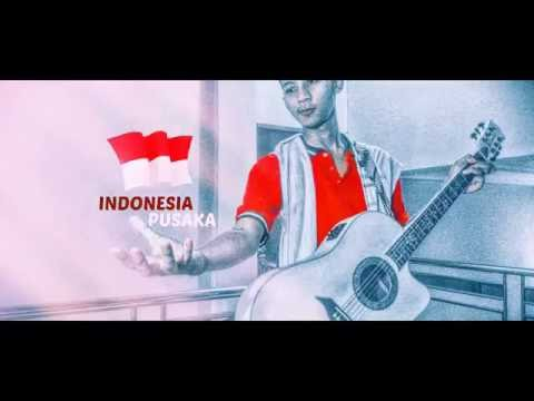 INDONESIA PUSAKA ACOUSTIC COVER  ( lirik )