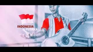 INDONESIA PUSAKA ACOUSTIC COVER  ( lirik )