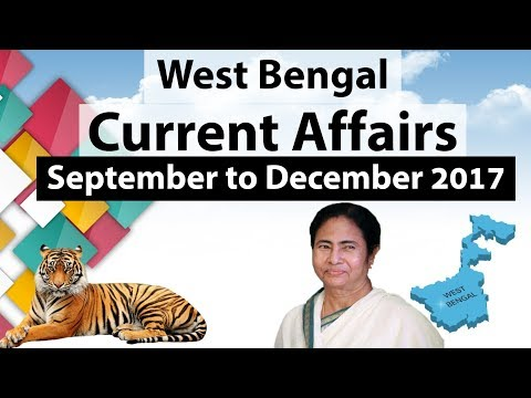 West Bengal GK & Current affairs 2017 September to December 2017 for WBCS, WB PCS, WB SSC, & WBGDRB