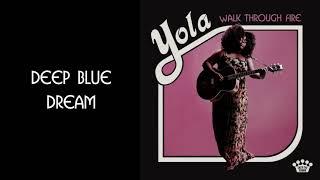 Yola - Deep Blue Dream [Official Audio]