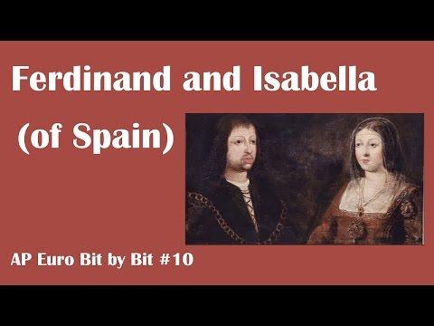Ferdinand and Isabella of Spain: AP Euro Bit by Bit #10
