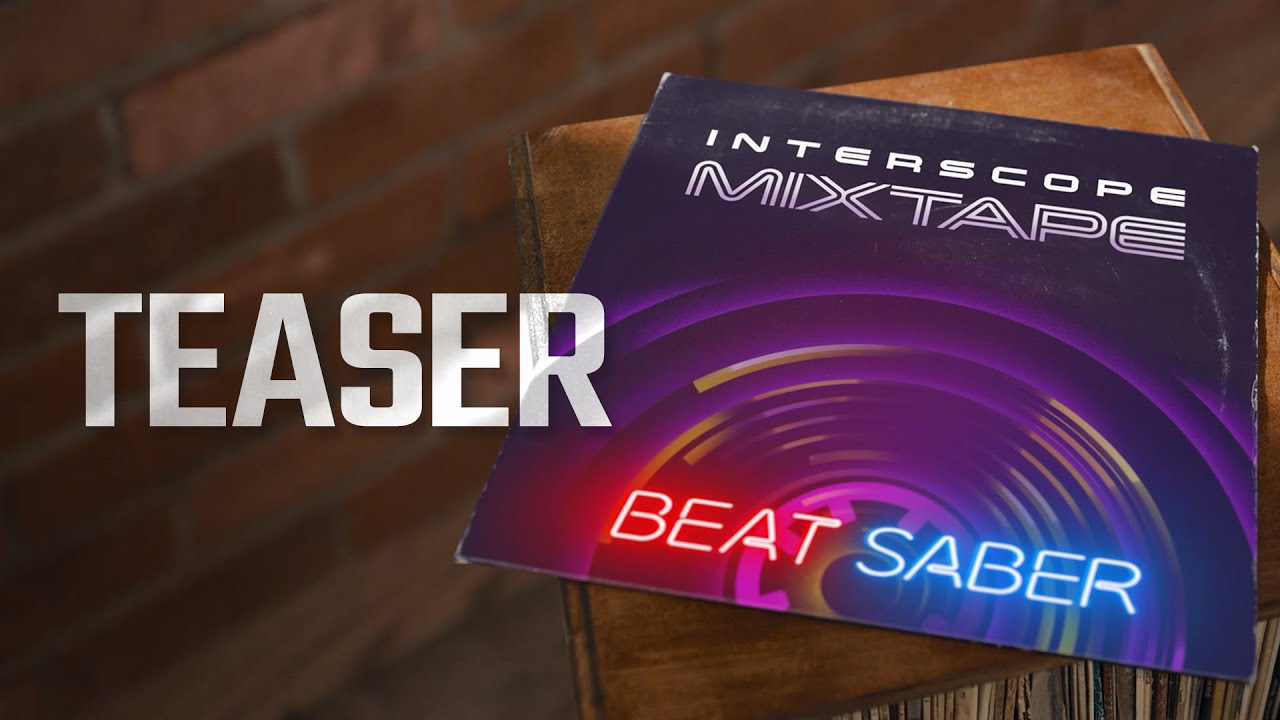 27 мая Beat Saber получит пак песен от Interscope