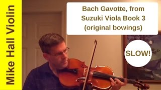 Bach Gavotte,  #7 from Suzuki Viola Book 3, Original edition, Slow play along