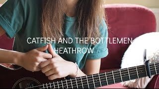 Catfish And The Bottlemen - Heathrow. Guitar Tutorial.