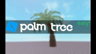 Roblox | Low-Poly Palm | Tutorial