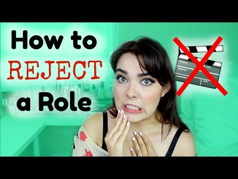 How to Reject an Acting Role