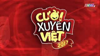 Cười Xuyên Việt 2017 - Bảng Tài Năng | Tập 13: Chợ Tình - Lâm Thắng