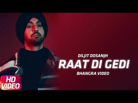Bhangra Video | Diljit Dosanjh | Raat Di Gedi | Neeru Bajwa | Jatinder Shah | Arvindr Khaira