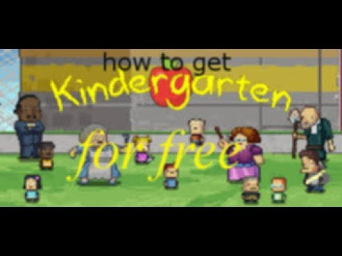 How to get Kindergarten free|Mcgamer080