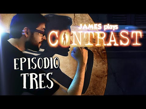James juega a CONTRAST Ep.3 ⁞ Hotel Excelsior