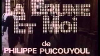 La Brune et Moi trailer