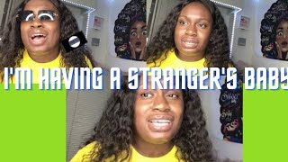 Download I'M HAVING A BABY FOR A STRANGER 😟🙆🏾♀️  AND YOLO Q&A