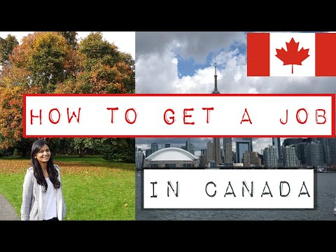 How To Get A Job In Canada || My Experience And Tips