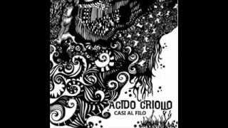 Acido Criollo - Según el favor del viento