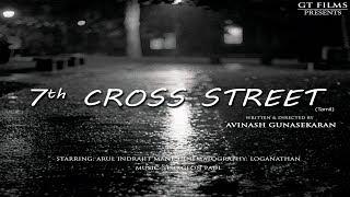 7th Street – New Tamil Short Film 2019