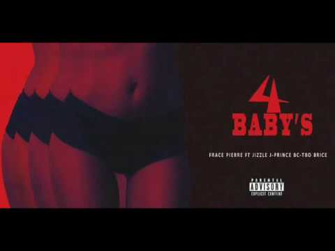 Frace Pierre - Cuatro Baby ft. jizzle jay, prince bc, tbo brice