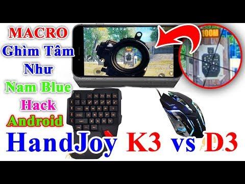 Handjoy K3 Vs D3 Hướng Dẫn Macro Pubg Mobile Bằng Chuột Va Ban - handjoy k3 vs d3 hướng dẫn macro pubg mobile bằng chuột va ban phim ghim tam ba như nam blue hack tren android
