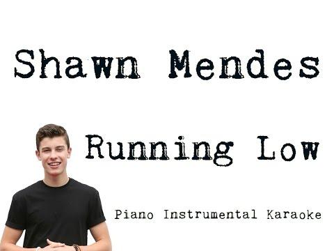 Shawn Mendes - Running Low [Karaoke]