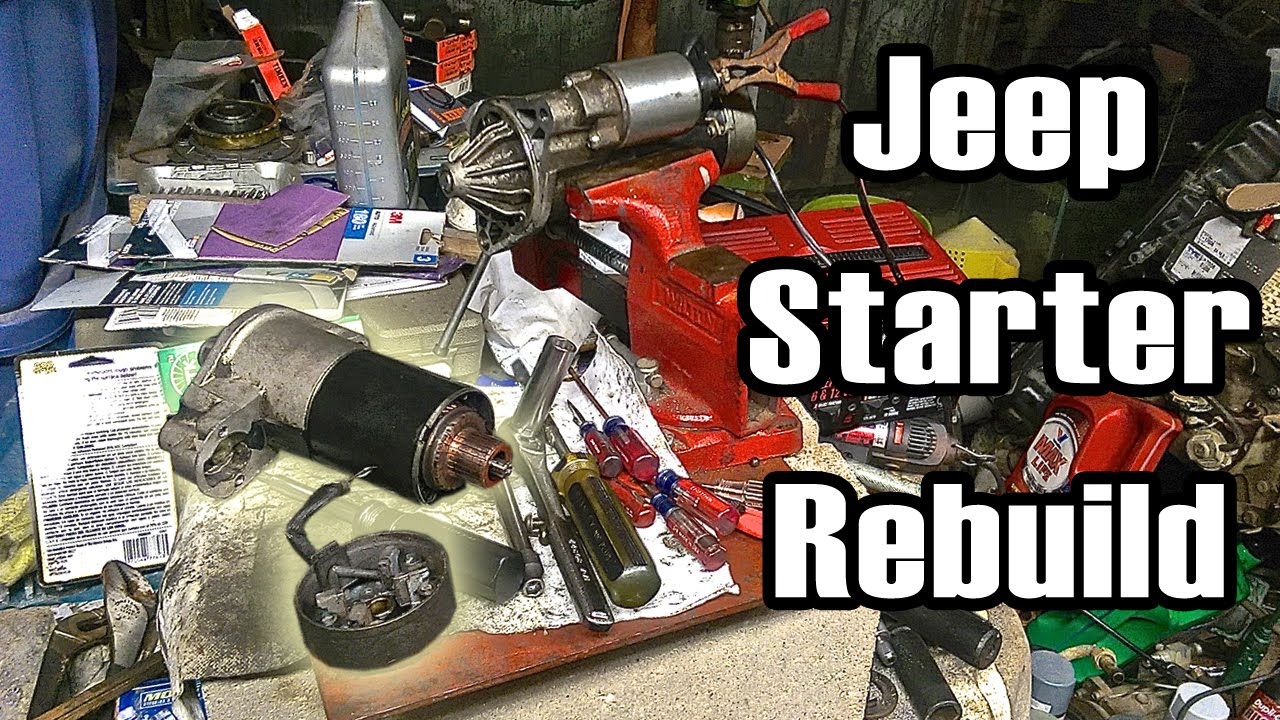 How To Rebuild A Jeep 4 0l  4 2l Starter