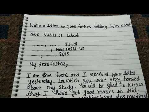 write A letter to your father telling him about your studies