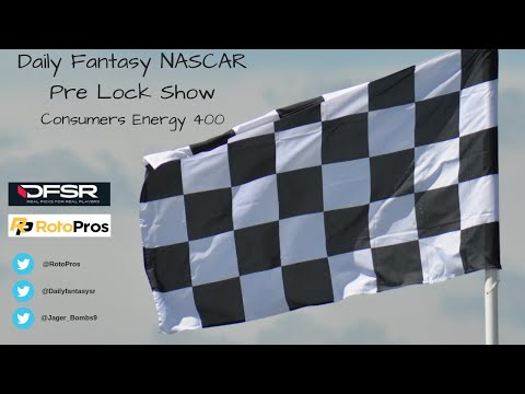 DFS NASCAR Pre-Lock Show - Consumers Energy 400