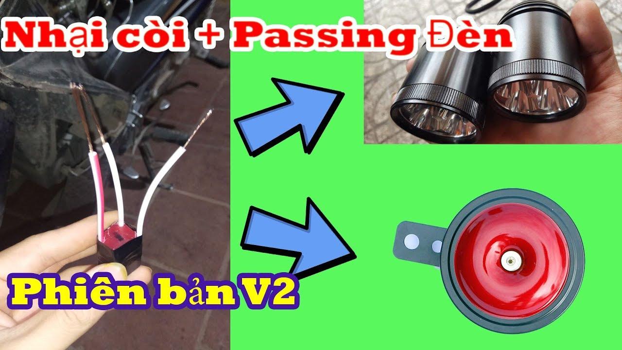 Chế nhại còi V2 - Nhại còi và Đá đèn ( Passing đèn )    Thích chế tạo