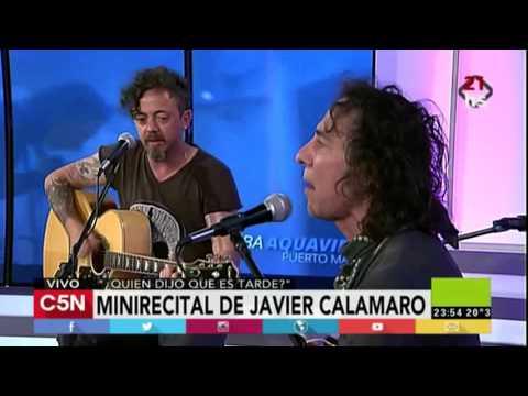 C5N - Quien dijo que es tarde: Presentación de Javier Calamaro (Parte 2)